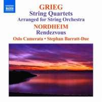 Grieg: String Quartets arranged for String Orchestra, Nordheim: Rendezvous
