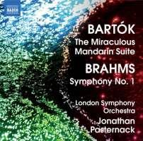Bartok: The Miraculous Mandarin Suite, Brahms: Symphony No. 1
