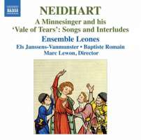 Neidhart: A Minnesinger and his 'Vale of Tears': Songs & Interludes