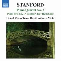Stanford: Piano Quartet No. 2, Piano Trio No. 1, Legend, Irish Fantasies