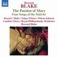 BLAKE: The Passion of Mary, Four Songs of the Nativity