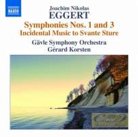 EGGERT: Symphonies Nos. 1 & 3; Incidental Music