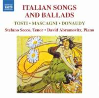 Italian Songs and Ballads - TOSTI, MASCAGNI, DONAUDY
