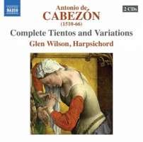 Cabezon: Complete Tientos and Variations