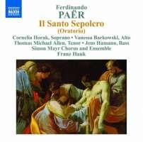 Paër: Il Santo Sepolcro - Oratorio