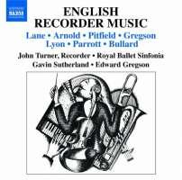 English Recorder Music - LANE, ARNOLD, PITFIELD, GREGSON, LYON,  PARROTT, BULLARD