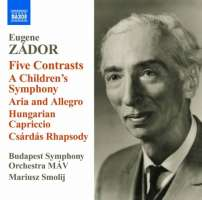 Zador: Five Contrasts, A Childrens Symphony