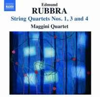 Rubbra: String Quartets Nos. 1, 3 and 4