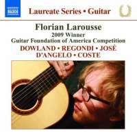 Laureate Series - Guitar : Dowland, Regondi, José, D'Angelo, Coste