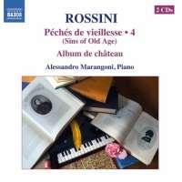 Rossini: Complete Piano Music Vol. 4 - Péchés de vieillesse