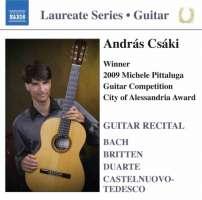 Andras Csaki - Guitar Recital - BACH, BRITTEN, DUARTE, CASTELNUOVO-TEDESCO
