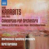 Karabits: Concertos for Orchestra, Valentin Silvestrov: Elegie