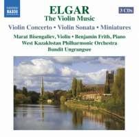 Elgar: The Violin Music - Violin Concerto, Violin Sonata, Miniatures