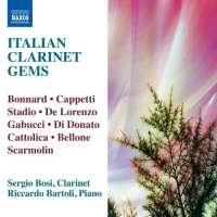 Italian Clarinet Gems - Bonnard, Cappetti, Stadio, De Lorenzo, Gabucci, Di Donato,...
