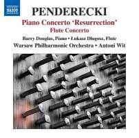 Penderecki: Piano Concerto 'Resurrection', Concerto for Flute and Chamber Orchestra
