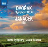 Dvorak: Symphony No. 6, Leoš Janáček: Idyll