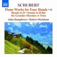 Schubert: Piano Works for Four Hands Vol. 6