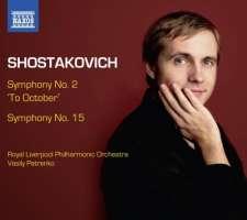 """Shostakovich: Symphony No. 2 """"To October"""" & Symphony No. 15"""