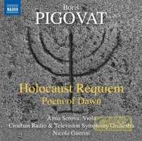 Pigovat: Holocaust Requiem,  Poem of Dawn