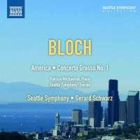 Bloch: America, Concerto grosso No. 1 for Piano and String Orchestra