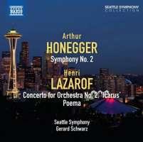 "Honegger: Symphony No. 2, Henri Lazarof: Concerto for Orchestra No. 2 ""Icarus"", Poema"