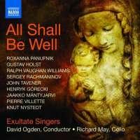 All Shall Be Well - Roxanna Panufnik, Henryk Górecki, John Tavener, Gustav Holst, Sergey Rachmaninov, ...