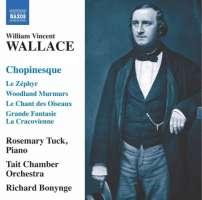 Wallace: Chopinesque - Polonaise De Wilna, Souvenir de Cracovie, Varsovie - Mazourka, Grande Fantaisie La Cracovienne