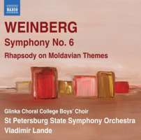 Weinberg: Symphony No. 6, Rhapsody on Moldavian Themes