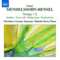 Mendelssohn-Hensel: Songs Vol. 2