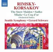 Rimsky-Korsakov: Suites from Snow Maiden, Sadko, Mlada, Le Coq d'or