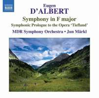 D'ALBERT: Symphony in F major, Symphonic Prologue to the Opera 'Tiefland'