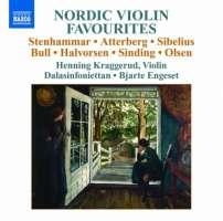 Nordic Violin Favourites - Stenhammar, Atterberg, Sibelius, Bull, Halvorsen, Sinding, Olsen