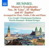 HUMMEL: Arrangements of Mozart's Symphonies Nos. 35, 36 and 41