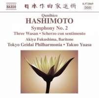 Qunihico Hashimoto: Symphony No. 2, Three Wasan, Scherzo con sentimento