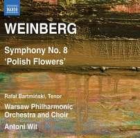 """Weinberg: Symphony No. 8 """"Polish Flowers"""", do tekstu """"Kwiatów Polskich"""" Tuwima"""