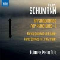 Schumann: Arrangements for Piano Duet 1 - String Quartet & Piano Quintet
