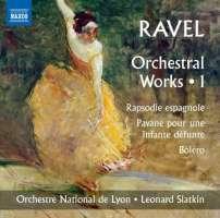 Ravel: Orchestral Works 1 - Rapsodie espagnole, Pavane pour une infante défunte, Bolero