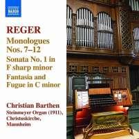 Reger: Organ Works Vol. 13 - Monologues Nos. 7–12, Sonata No. 1