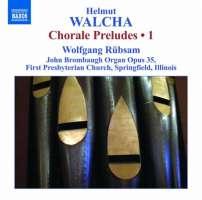 Walcha: Chorale Preludes Volume 1