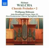 Walcha: Chorale Preludes Vol. 2