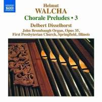 Walcha: Chorale Preludes Volume 3
