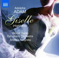 Adolphe Adam: Giselle (Highlights)