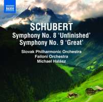 """Schubert: Symphonies Nos. 8 """"Unfinished"""" & 9 """"Great"""""""