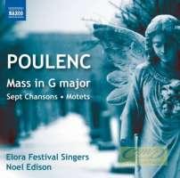 Poulenc: Mass in G major; Sept Chansons; Motets