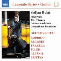 Srdjan Bulat: Guitar Recital - Rodrigo, Regondi, Tarrega, Sulek, Albeniz, Britten