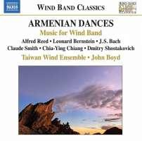 Alfred Reed: Armenian Dances, Bernstein, Bach, Chiang, Shostakovich