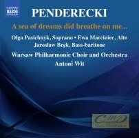 Penderecki : Powiało na mnie morze snów…
