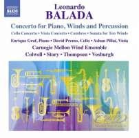Balada: Concerto for Piano, Winds & Percussion; Cello Concerto; Viola Concerto