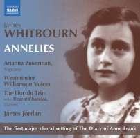 Whitbourn: Annelies, libretto: Melanie Challenger oparte na dzienniku Anny Frank