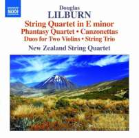 Lilburn: String Quartet in E minor Phantasy Quartet Canzonettas